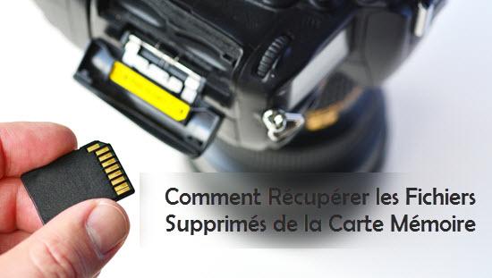 recuperer fichier supprimé carte sd Comment Récupérer les Fichiers Supprimés de la Carte Mémoire?