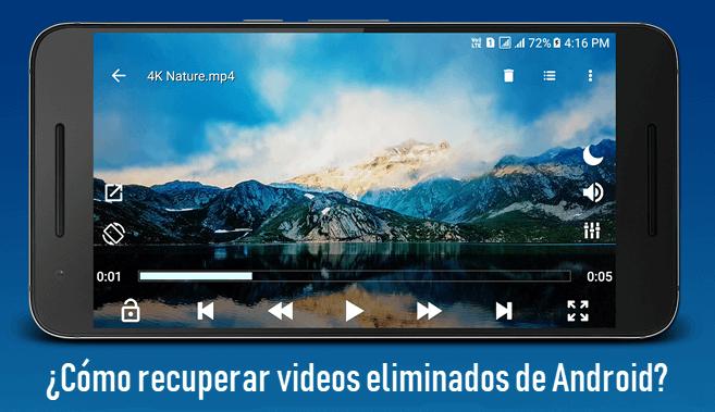 ¿Cómo recuperar videos eliminados de Android?