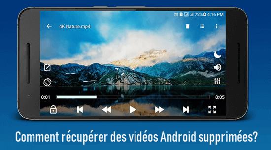 Comment récupérer des vidéos Android supprimées?