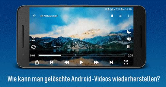 Wie kann man gelöschte Android-Videos wiederherstellen?