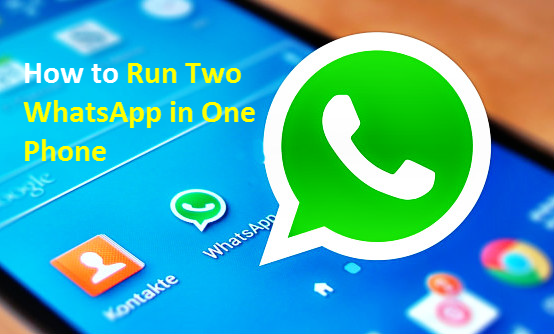 Use Two WhatsApp Accounts in One Phone