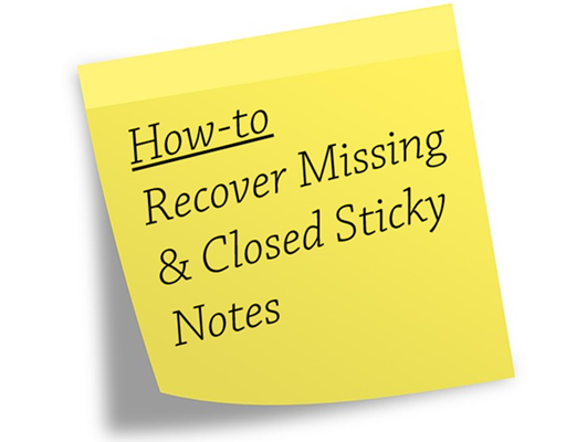 How to Fix Windows 10 Sticky Notes Missing
