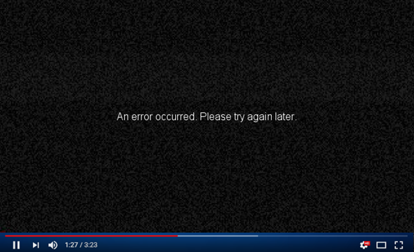 Error YouTube: An Error Occurred, Please Try Again Later