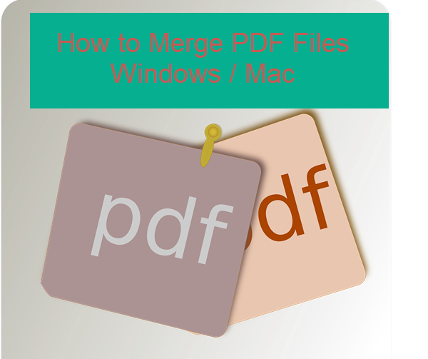 How to Merge PDF Files
