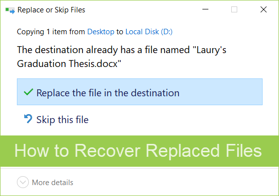 How to Recover Overwritten Files.