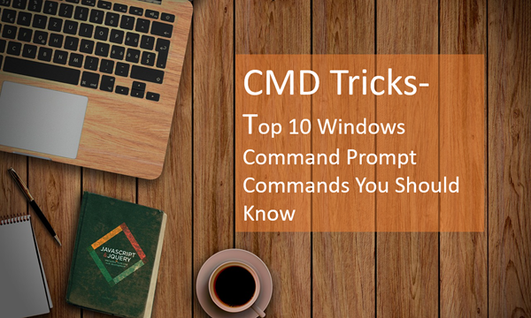 Tricks for Command Prompt Commands.