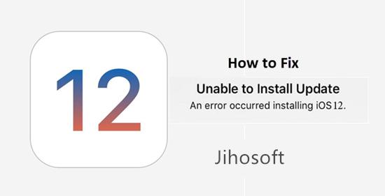 Impossible d'installer / mettre à jour iOS 12