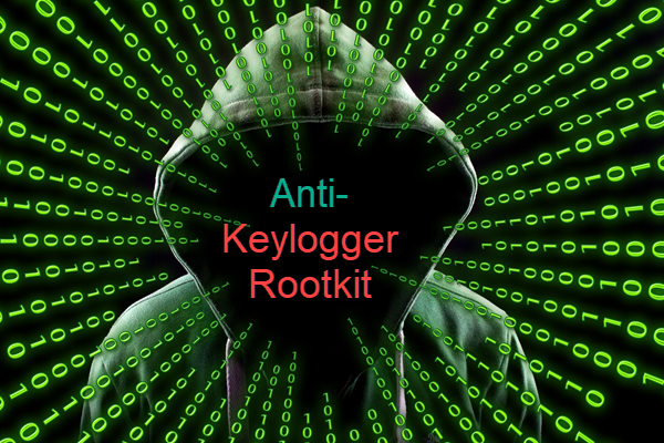 Best Keylogger Rootkit Detector and Remover Software