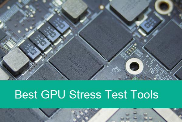 Best 5 GPU Stress Test Tools.