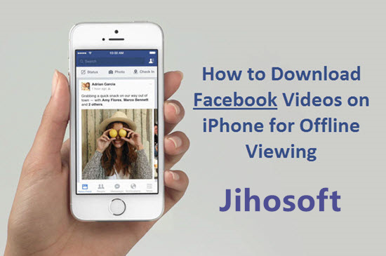 ¿Cómo descargar videos de Facebook para iPhone?