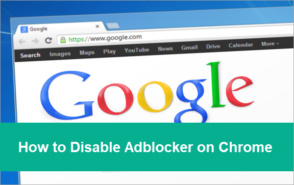 How to Disable or Enable Chrome Adblocker