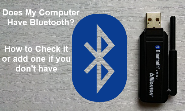 How to Check If You Have Bluetooth on PC