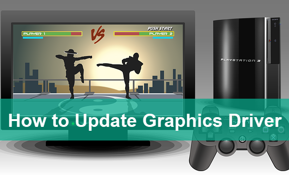 How to Update Graphics Driver on PC for Maximum Gaming Performance