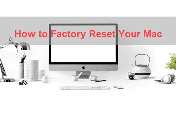 How to Reset Your MacBook & iMac.