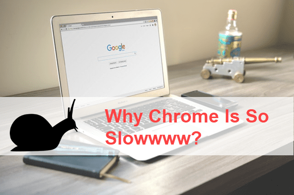 Why Is Chrome So Slow?