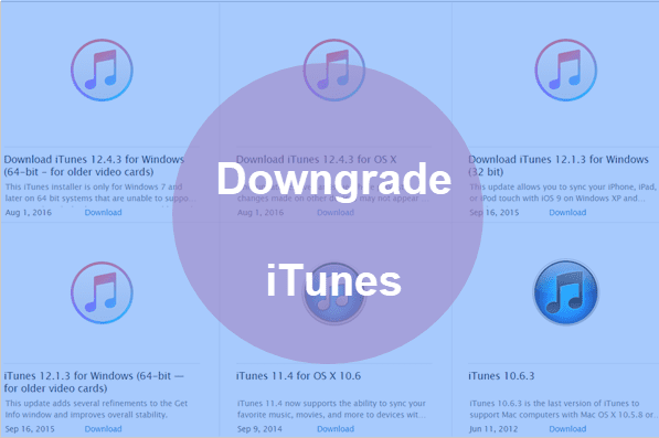 How to Downgrade iTunes to Old Versions