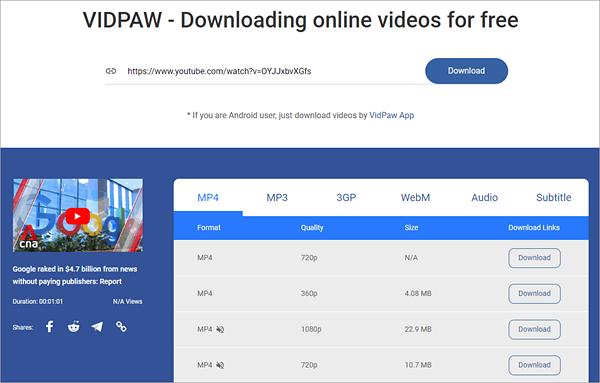 VidPaw est une application Android qui vous permet de télécharger des vidéos depuis YouTube