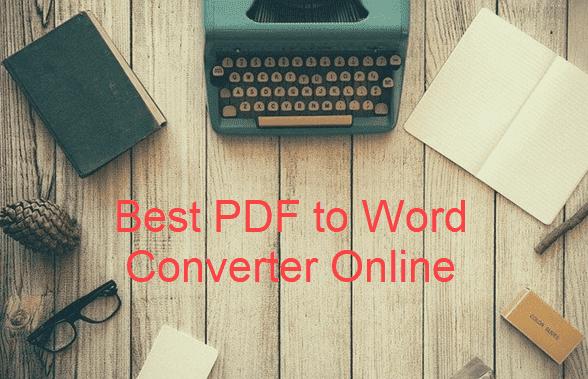 Best PDF to Word Converter Online Free.