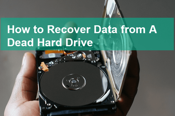 Recover Data from A Dead Hard Drive