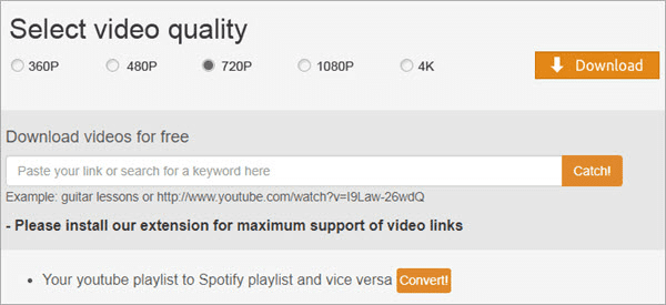 In case you'd like to try the free YouTube downloader online tools, we hand-pick Catchvideo for you.