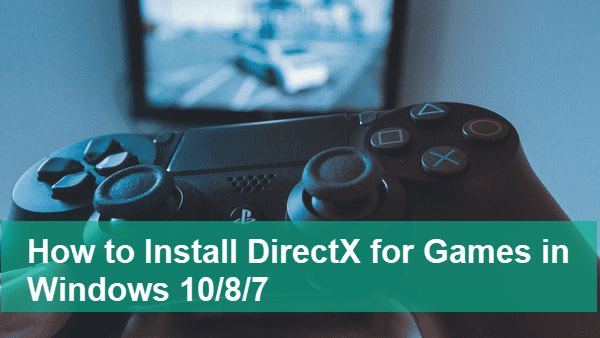 Download the Latest DirectX for Windows